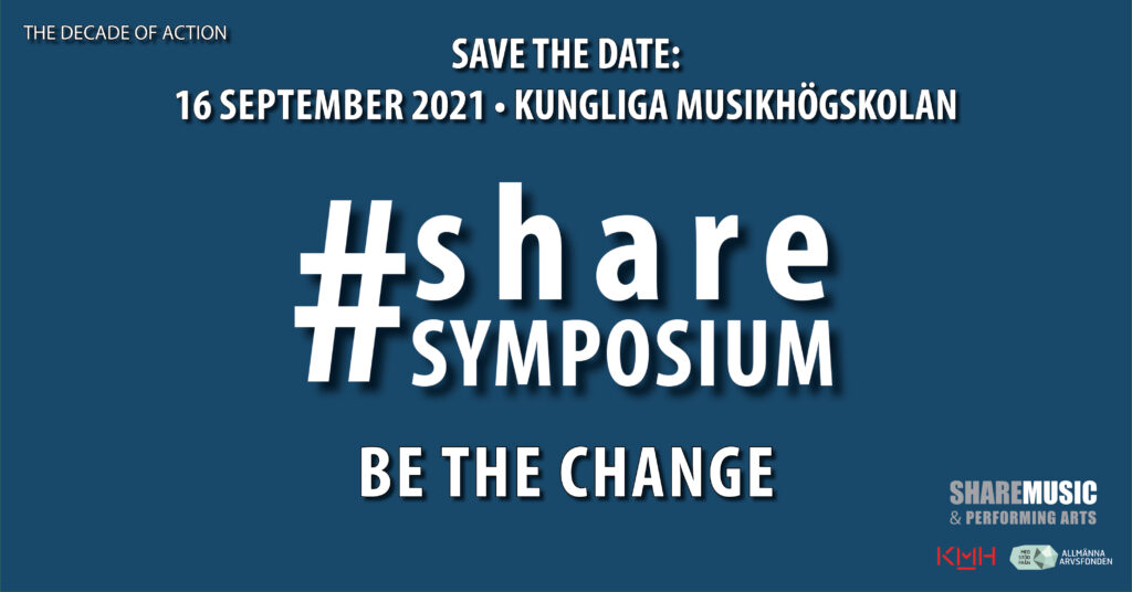 Grafisk illustration med infromation om #ShareSymposium: SAVE THE DATE: 16 SEPTEMBER 2021 KUNGLIGA MUSIKHÖGSKOLAN.